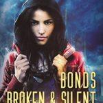 [PDF] [EPUB] Bonds Broken and Silent (Fate Fire Shifter Dragon: World on Fire, # 4) Download