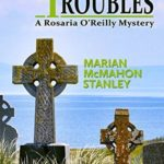 [PDF] [EPUB] Buried Troubles: A Rosaria O'Reilly Mystery Download