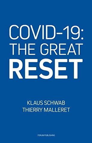 [PDF] [EPUB] COVID-19: The Great Reset Download by Klaus Schwab
