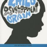 [PDF] [EPUB] Child Development and the Brain: An Introduction Download