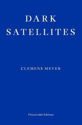 [PDF] [EPUB] Dark Satellites Download by Clemens Meyer