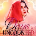 [PDF] [EPUB] Days Uncounted: A Historical Novel Download