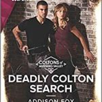 [PDF] [EPUB] Deadly Colton Search (The Coltons of Mustang Valley #10) Download