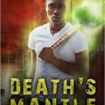 [PDF] [EPUB] Death's Mantle (Revelations #1) Download