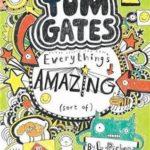 [PDF] [EPUB] Everything's Amazing [sort of] (Tom Gates, #3) Download