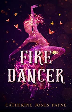[PDF] [EPUB] Fire Dancer Download by Catherine Jones Payne