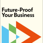 [PDF] [EPUB] Future-Proof Your Business Download