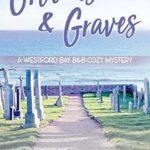 [PDF] [EPUB] Grooms and Graves (Westford Bay BandB #2) Download