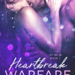 [PDF] [EPUB] Heartbreak Warfare (Let Me In, Book 1) Download