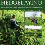 [PDF] [EPUB] Hedges and Hedgelaying: A Guide to Planting, Management and Conservation Download