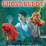[PDF] [EPUB] How to Scare the Pants Off Your Pets (Ghost Buddy, #3) Download