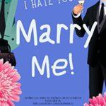 [PDF] [EPUB] I Hate You. Marry Me! Download