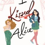 [PDF] [EPUB] I Kissed Alice Download