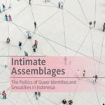 [PDF] [EPUB] Intimate Assemblages: The Politics of Queer Identities and Sexualities in Indonesia Download