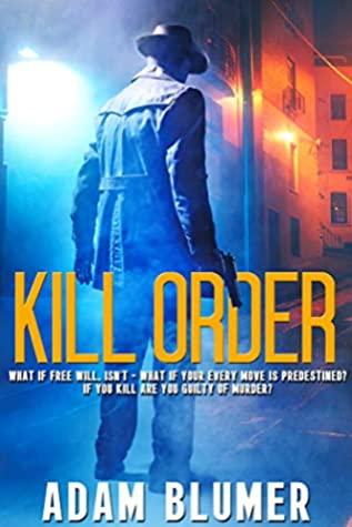 [PDF] [EPUB] Kill Order Download by Adam Blumer