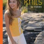 [PDF] [EPUB] Knits for Teens: 16 Contemporary Designs in Cascade Yarns for Junior Sizes 3 to 15 Download