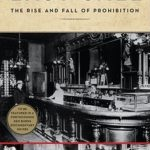 [PDF] [EPUB] Last Call: The Rise and Fall of Prohibition Download