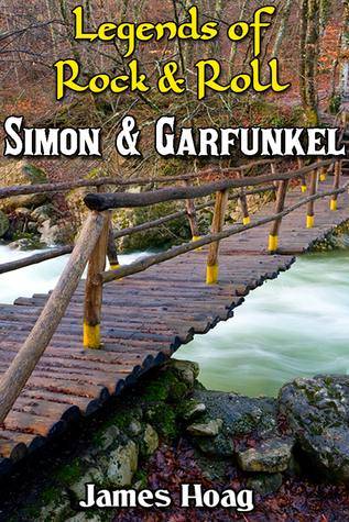 [PDF] [EPUB] Legends of Rock and Roll: Simon and Garfunkel Download by James Hoag