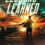 [PDF] [EPUB] Lessons Learned: The Flint Stryker Thriller Series – Book 1 Download