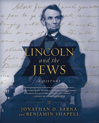 [PDF] [EPUB] Lincoln and the Jews: A History Download by Jonathan D. Sarna