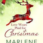 [PDF] [EPUB] Love Wears Plaid for Christmas (Ornamental Match Maker #2) Download