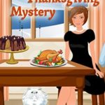 [PDF] [EPUB] Maddie's Thanksgiving Mystery (Rockcrest Cove Mystery #7) Download