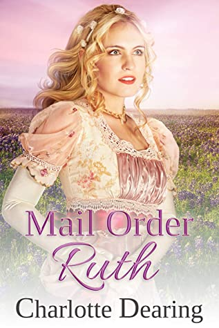 [PDF] [EPUB] Mail Order Ruth Download by Charlotte Dearing