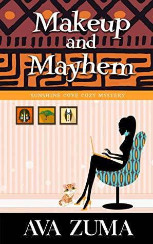 [PDF] [EPUB] Makeup and Mayhem (Sunshine Cove Cozy Mystery Book 1) Download by Ava Zuma
