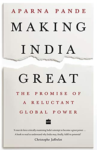 [PDF] [EPUB] Making India Great: The Promise of a Reluctant Global Power Download by Aparna Pande