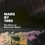 [PDF] [EPUB] Mars by 1980: The Story of Electronic Music Download