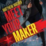 [PDF] [EPUB] Meet Your Maker (Delta Devlin #2) Download