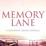 [PDF] [EPUB] Memory Lane: A Sweet Second Chance Romance (Mackinac Island Book 1) Download
