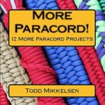 [PDF] [EPUB] More Paracord!: 12 More Paracord Projects Download