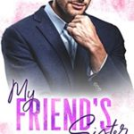[PDF] [EPUB] My Friend's Sister (Indiana Panthers Book 5) Download