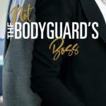 [PDF] [EPUB] Not the Bodyguard's Boss Download