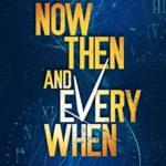 [PDF] [EPUB] Now, Then, and Everywhen (Chronos Origins #1) Download