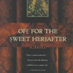[PDF] [EPUB] Off for the Sweet Hereafter Download