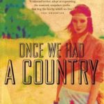 [PDF] [EPUB] Once We Had a Country Download
