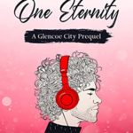 [PDF] [EPUB] One Day, One Eternity: A Glencoe City Prequel Download