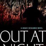 [PDF] [EPUB] Out at Night (Grace Descanso, #2) Download