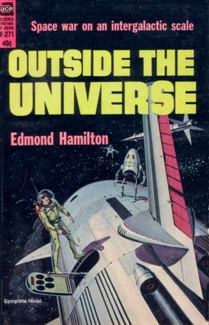[PDF] [EPUB] Outside The Universe Download by Edmond Hamilton