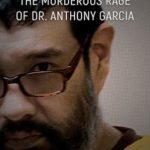 [PDF] [EPUB] Pathological: The Murderous Rage Of Dr. Anthony Garcia Download
