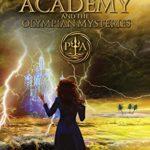 [PDF] [EPUB] Poseidon's Academy and the Olympian Mysteries: A Greek Mythology Fantasy Adventure Series (Book 4) Download