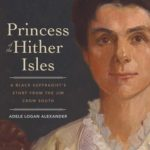 [PDF] [EPUB] Princess of the Hither Isles: A Black Suffragist's Story from the Jim Crow South Download