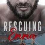 [PDF] [EPUB] Rescuing Emma (Special Forces: Operation Alpha) Download