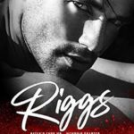 [PDF] [EPUB] Riggs (Satan's Fury MC: Memphis #3) Download