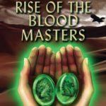 [PDF] [EPUB] Rise of the Blood Masters: Book Five of the Dragon Stone Saga Download