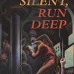 [PDF] [EPUB] Run Silent, Run Deep (CLASSICS OF NAVAL LITERATURE) Download
