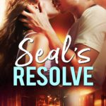 [PDF] [EPUB] SEAL's RESOLVE (Fortress Security Book 13) Download