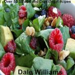 [PDF] [EPUB] Salads and Dressings Made Easy: Over 50 Salads and Dressing Recipes Download